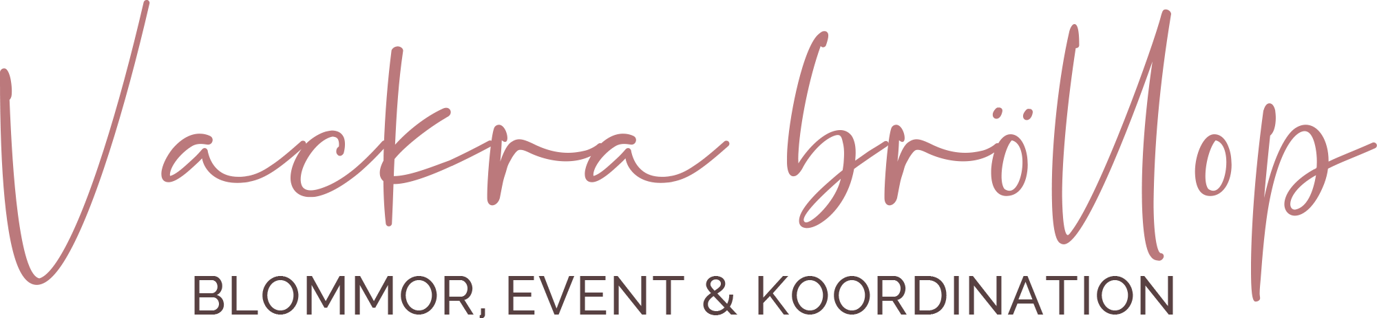 Vackra Bröllop - Florist, Event & Bröllopskoordinator